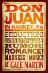 Don Juan in Hankey, PA - Gale Martin