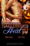 Halloween Heat IV - Tara Lain, A.C. Fox