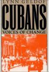 The Cubans: Voices of Change - Lynn Geldof