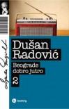 Beograde dobro jutro 2 - Duško Radović