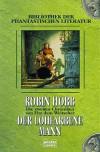 Der lohfarbene Mann (Die zweiten Chroniken von Fitz, dem Weitseher, #1) - Robin Hobb