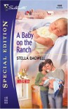 A Baby on the Ranch (Men of the West, #4) - Stella Bagwell