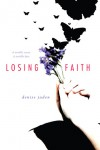 Losing Faith - Denise Jaden