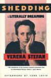 Shedding and Literally Dreaming - Verena Stefan, Johanna Seiglander Moore