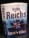 Bones to Ashes (Temperance Brennan, #10) - Kathy Reichs