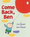 Come Back, Ben - John Hassett