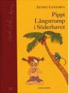 Pippi Långstrump i Söderhavet - Astrid Lindgren