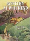 Mystery at Witchend - Malcolm Saville