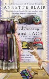 Larceny and Lace - Annette Blair