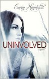 Uninvolved - Carey Heywood