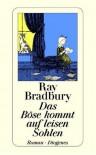 Das Böse kommt auf leisen Sohlen - Ray Bradbury