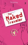 The Naked Traveler 4 - Trinity