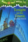 Tonight on the Titanic (Magic Tree House, 17) - Mary Pope Osborne