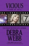 Vicious  - Debra Webb