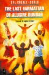 Last Harmattan of Alusine Dunbar: A Novel of Magical Vision - Syl Cheney-Coker