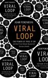 Viral Loop - Adam L. Penenberg
