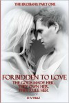 Forbidden to Love  - Debbie Davies, D.A. Wills