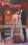 A Beaumont Christmas Wedding (Harlequin DesireThe Beaumont Heirs) - Sarah M. Anderson