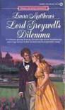 Lord Greywell's Dilemma - Laura Matthews