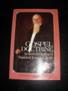 Gospel Doctrine: Sermons and Writings of President Joseph F. Smith (Classics in Mormon Literature) - Joseph F. Smith