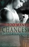 Too Many Chances - Lavinia Lewis