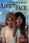 About Face - June Rae Wood