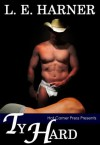 Ty Hard (Willow Springs Ranch, #1) - Laura Harner