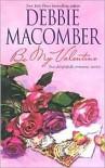 Be My Valentine: My Funny ValentineMy Hero - Debbie Macomber