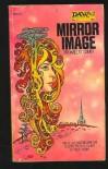Mirror Image - Michael G. Coney