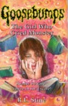 The Girl Who Cried Monster  - R.L. Stine