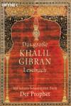 Das große Khalil Gibran Lesebuch (Broché) - Kahlil Gibran