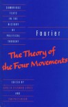 Fourier: The Theory of the Four Movements - Charles Fourier