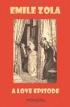 A Love Episode (Rougon-Macquart) - Émile Zola, Chauncey C. Starkweather