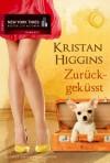 Zurückgeküsst - Kristan Higgins