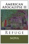American Apocalypse II: Refuge - Nova