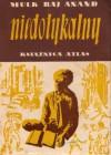 Niedotykalny - Mulk Raj Anand
