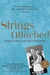 Strings Attached: Life Lessons from the World's Toughest Teacher - Joanne Lipman