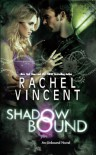 Shadow Bound - Rachel Vincent