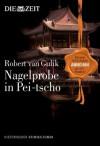 Nagelprobe in Pei-tscho - Robert van Gulik