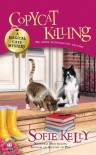 Copycat Killing: A Magical Cats Mystery - Sofie Kelly
