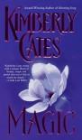 Magic - Kimberly Cates
