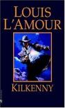 Kilkenny (Kilkenny #3) - Louis L'Amour