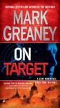 On Target  - Mark Greaney