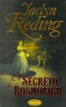 El Secreto de Rosmorigh (Blanca, #1) - Jaclyn Reding