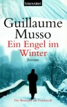 Ein Engel im Winter - 'Guillaume Musso',  'Antoinette Gittinger'