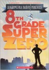 8th Grade Superzero - Olugbemisola Rhuday-Perkovich