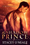 The Shadow Prince - Stacey O'Neale