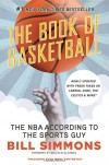 The Book of Basketball: The NBA According to The Sports Guy - Bill Simmons, Malcolm Gladwell