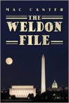 The Weldon File - Mac Canter
