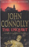 The Unquiet (Perfect Paperback) - John Connolly